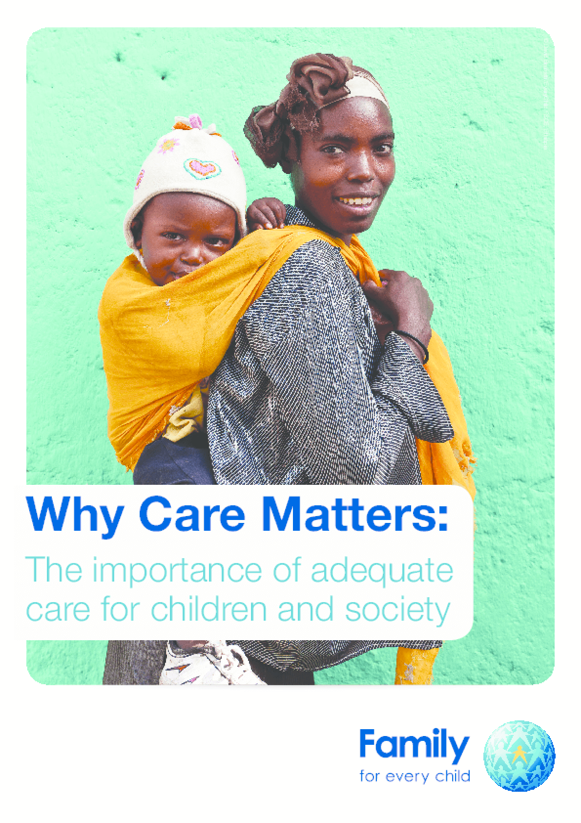 Why Care Matters: The Importance of Adequate Care for Children and Society