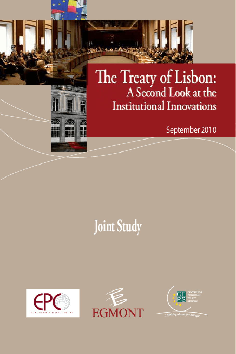 The Treaty of Lisbon: A Second Look at the Institutional Innovations