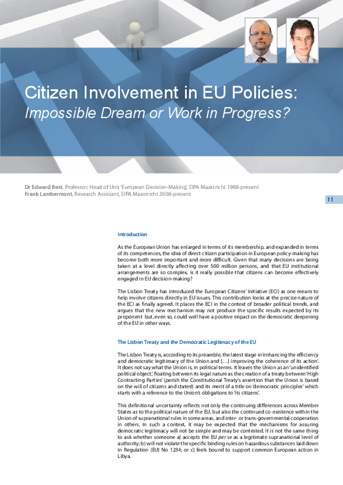 Citizen Involvement in EU Policies: Impossible Dream or Work in Progress?