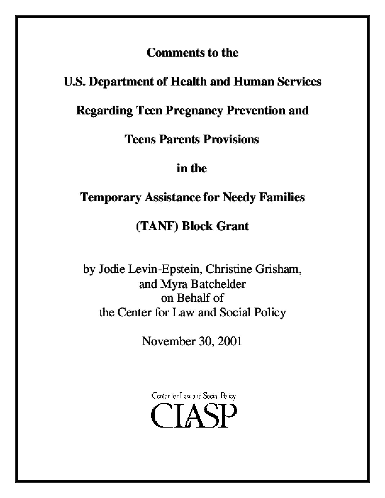 Comments Regarding Teen Pregnancy Prevention and Teen Parents Provisions in the Reauthorization of the Temporary Assistance for Needy Families (TANF) Block Grant
