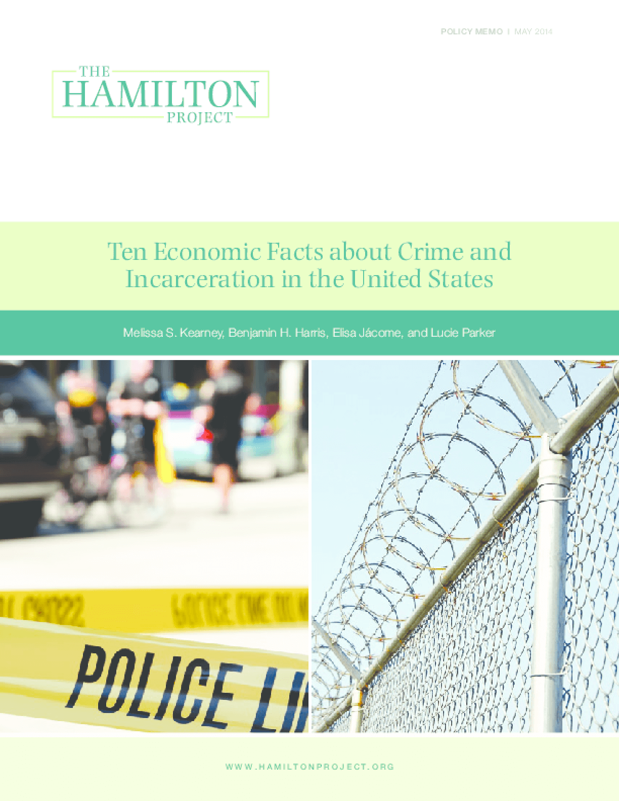 Ten Economic Facts About Crime and Incarceration in the United States