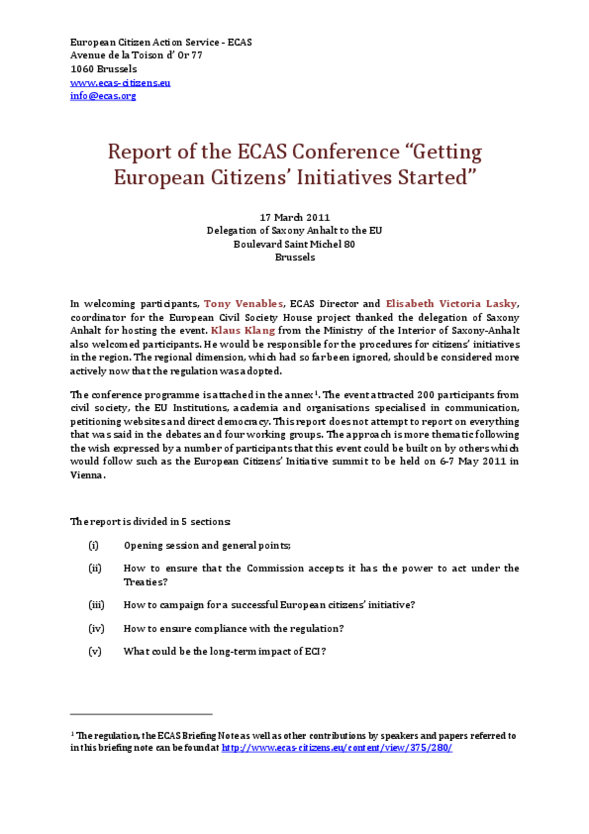 "Report of the ECAS Conference ""Getting the European Citizens' Initiatives Started"""