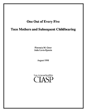 One Out of Every Five: Teen Mothers and Subsequent Childbearing
