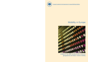 Mobility in Europe: Analysis of the 2005 Eurobarometer Survey on Geographical and Labour Market Mobility