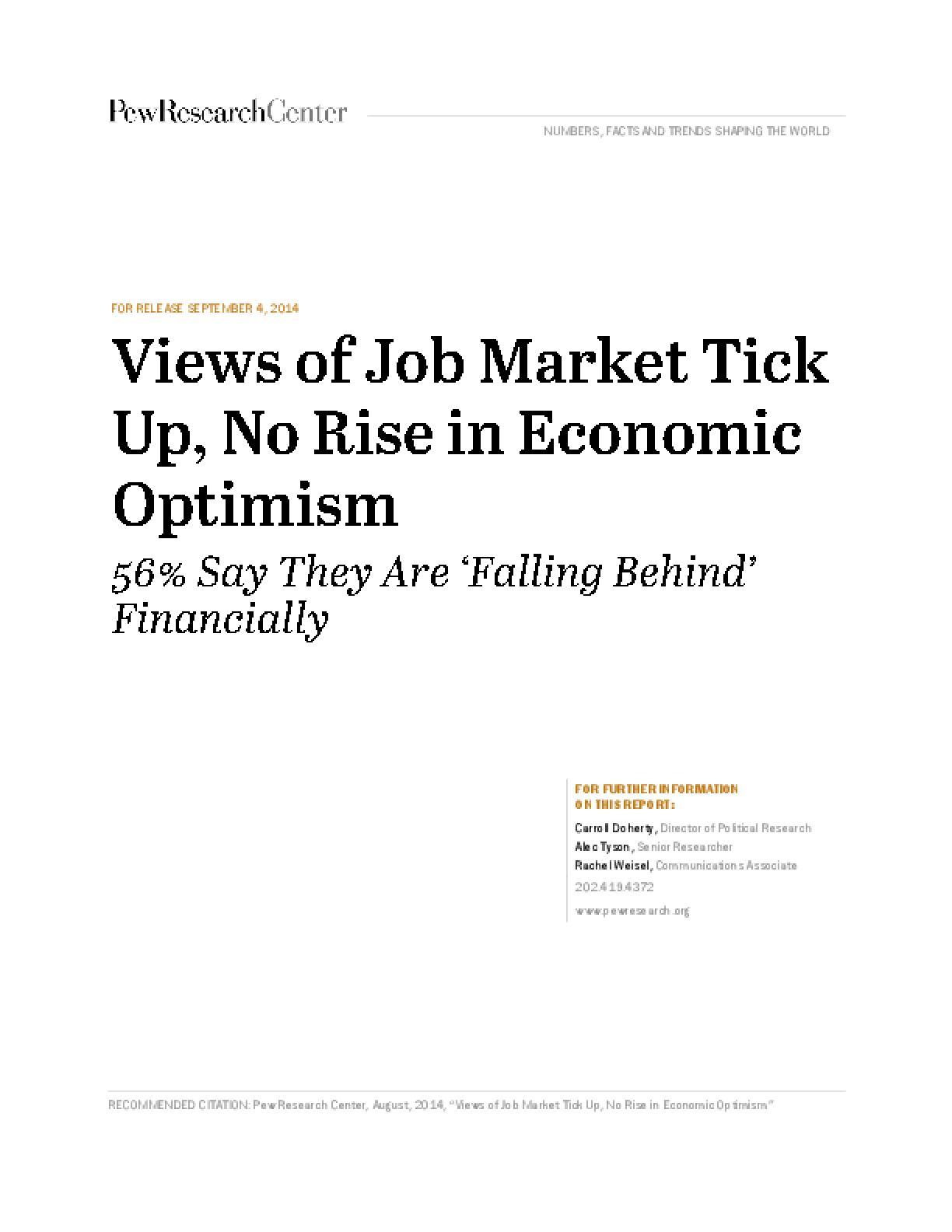 Views of Job Market Tick Up, No Rise in Economic Optimism