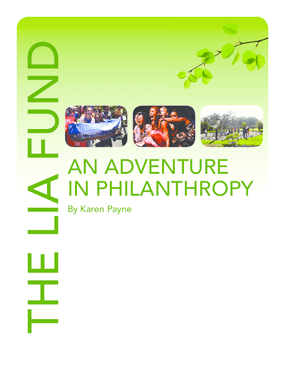 The Lia Fund: An Adventure in Philanthropy