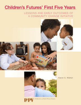 Children's Futures' First Five Years: Lessons and Early Outcomes of a Community Change Initiative