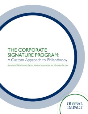 The Corporate Signature Program: A Custom Approach to Philanthropy