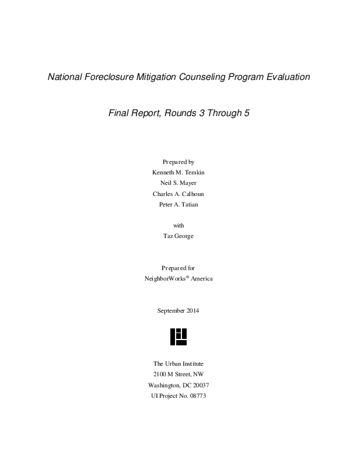 National Foreclosure Mitigation Counseling Program Evaluation: Final Report, Rounds 3 Through 5