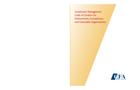 Investment Management Code of Conduct for Endowments, Foundations, and Charitable Organizations