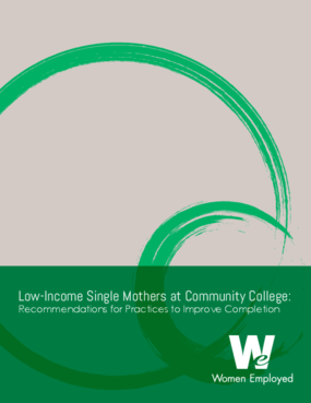 Low-Income Single Mothers at Community Colleges: Recommendations for Practices to Improve Completion