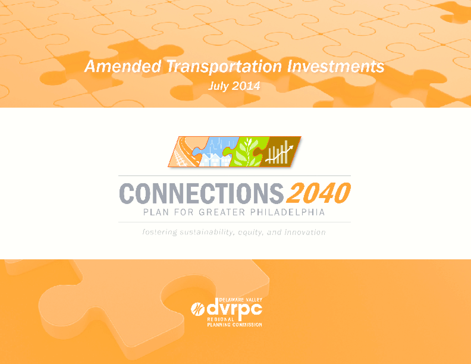 Connections 2040 Plan for Greater Philadelphia Amended Transportation Investments