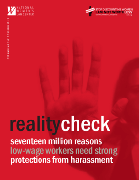 Reality Check: Seventeen Million Reasons Low-Wage Workers Need Strong Protection from Harrassment