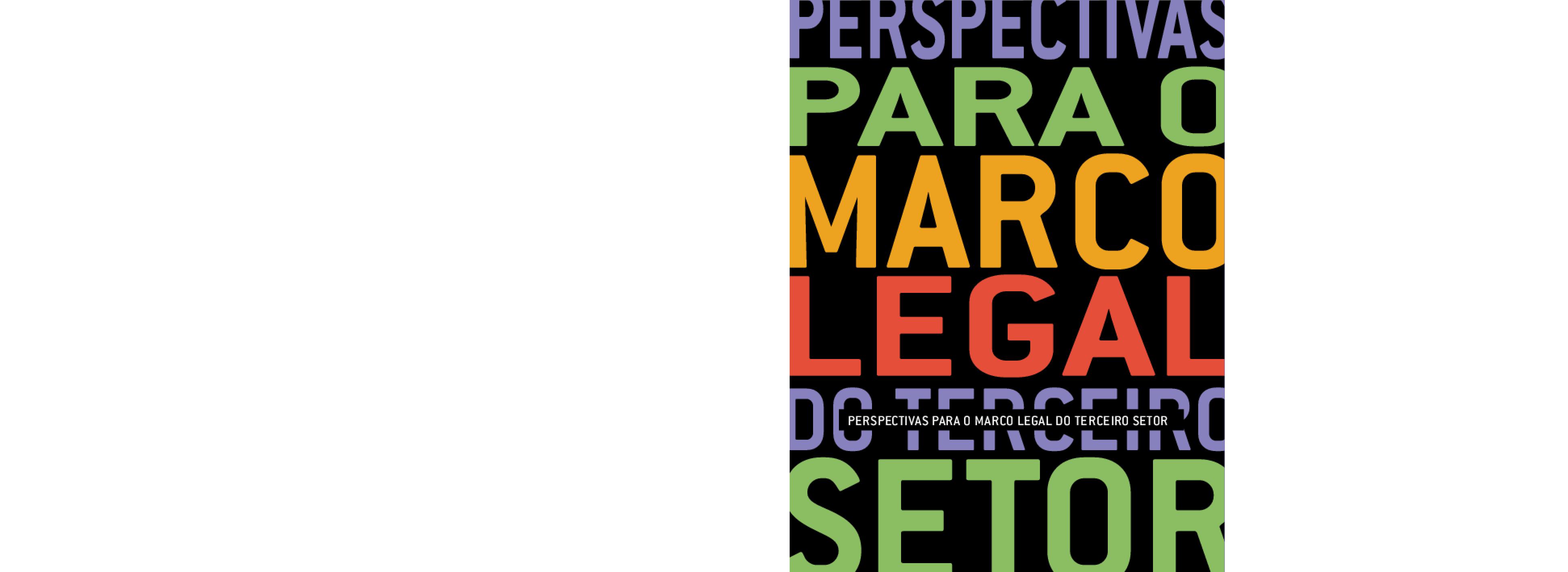 Perspectivas para o marco legal do terceiro setor