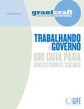 Trabalhando com o governo: um guia para investidores sociais