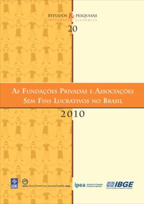 As fundações privadas e associações sem fins lucrativos no Brasil 2010