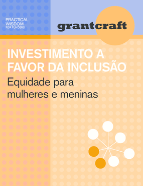 Investimento a favor da inclusão: equidade para mulheres e meninas