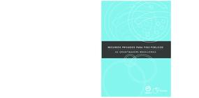 Recursos privados para fins públicos: as grantmakers brasileiras
