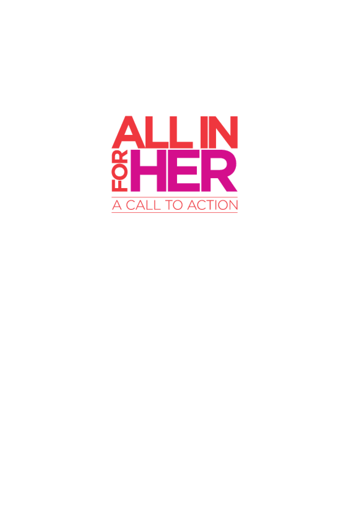 All in For Her: A Call to Action