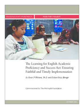 The Learning for English Academic Proficiency and Success Act: Ensuring Faithful and Timely Implementation