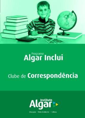 Clube da correspondência ( Programa Algar inclui)