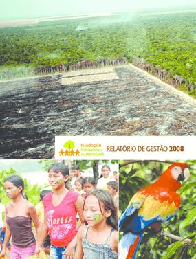 Relatório de gestão 2008 - Fundação Amazonas Sustentável