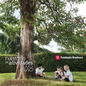 Relatório anual de atividades 2013 - Bradesco