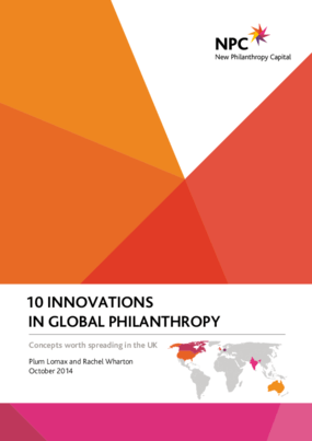 10 Innovations in Global Philanthropy: Concepts Worth Spreading in the UK