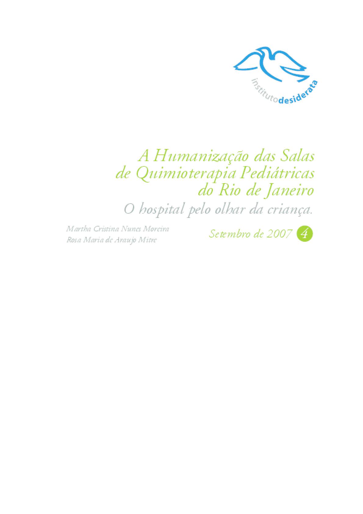 A humanização das salas de quimioterapia pediátricas do Rio de Janeiro : o hospital pelo olhar da criança