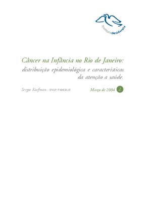 Câncer na infância no Rio de Janeiro: distribuição epidemiológica e características da atenção a saúde