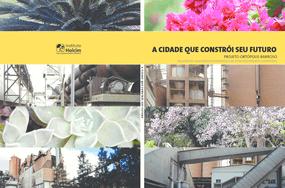 A cidade que constrói seu futuro: Projeto Ortópolis Barroso