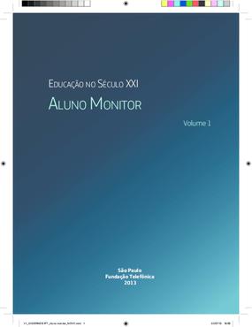 Aluno monitor (Coleção Caderno Aula -- Educação no século XXI)