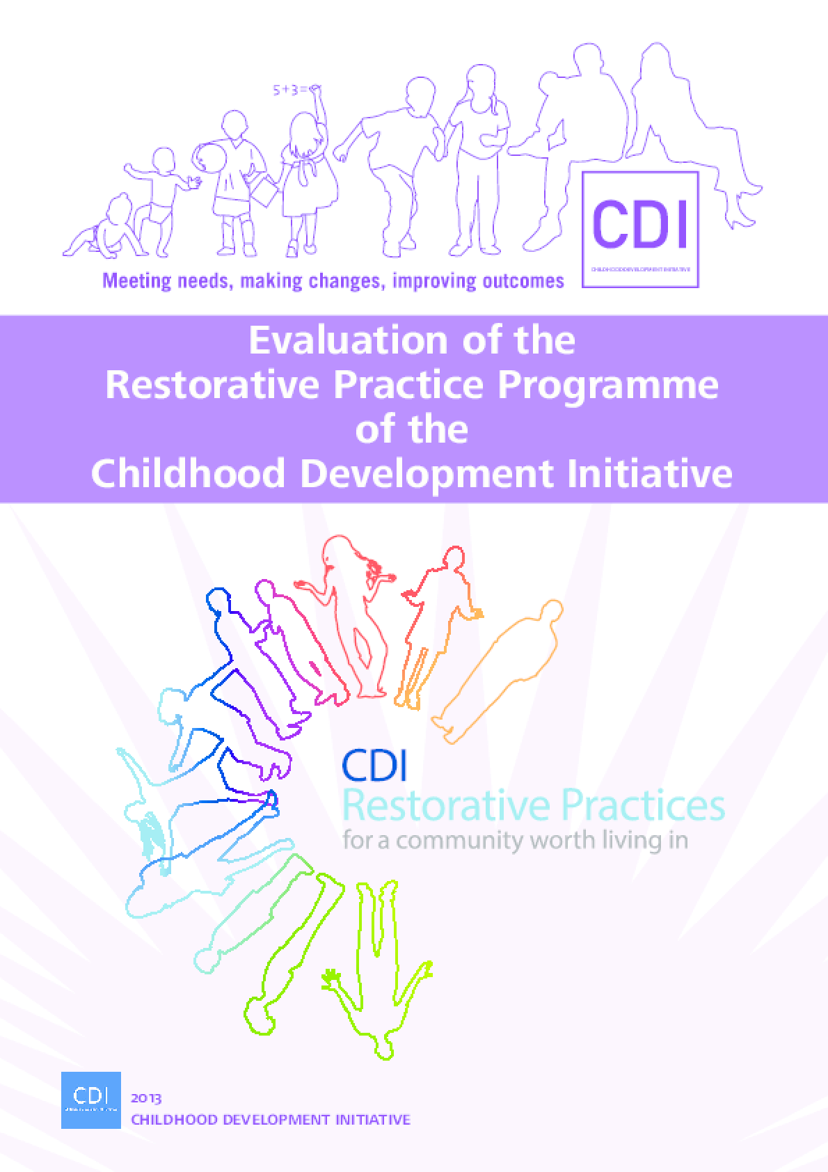 Evaluation of the Restorative Practice Programme of the Childhood Development Initiative