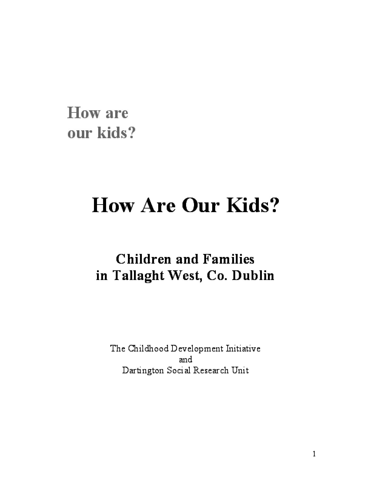 How Are Our Kids?: Children and Families in Tallaght West, Co. Dublin