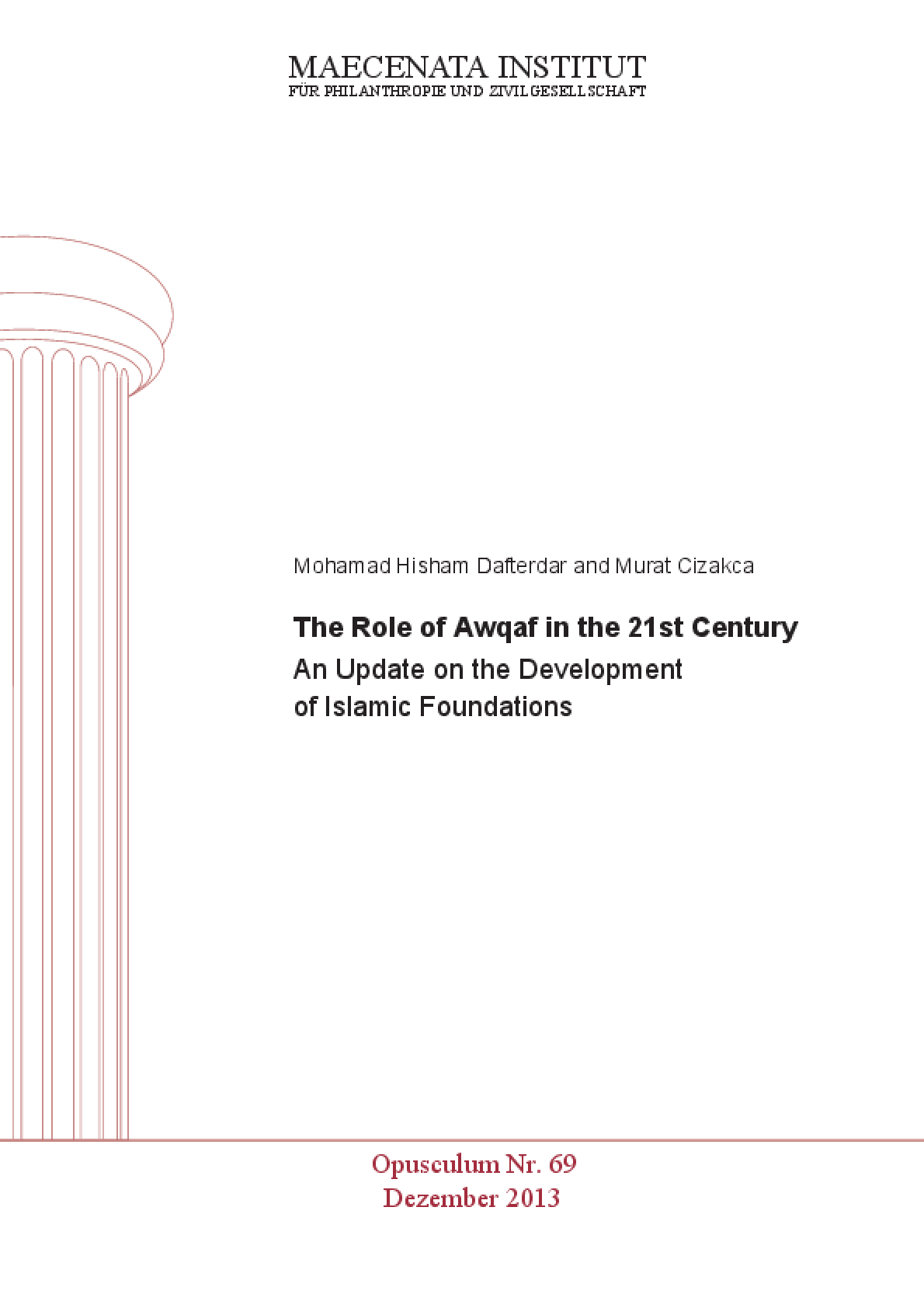 The Role of Awqaf in the 21st Century: An Update on the Development of Islamic Foundations