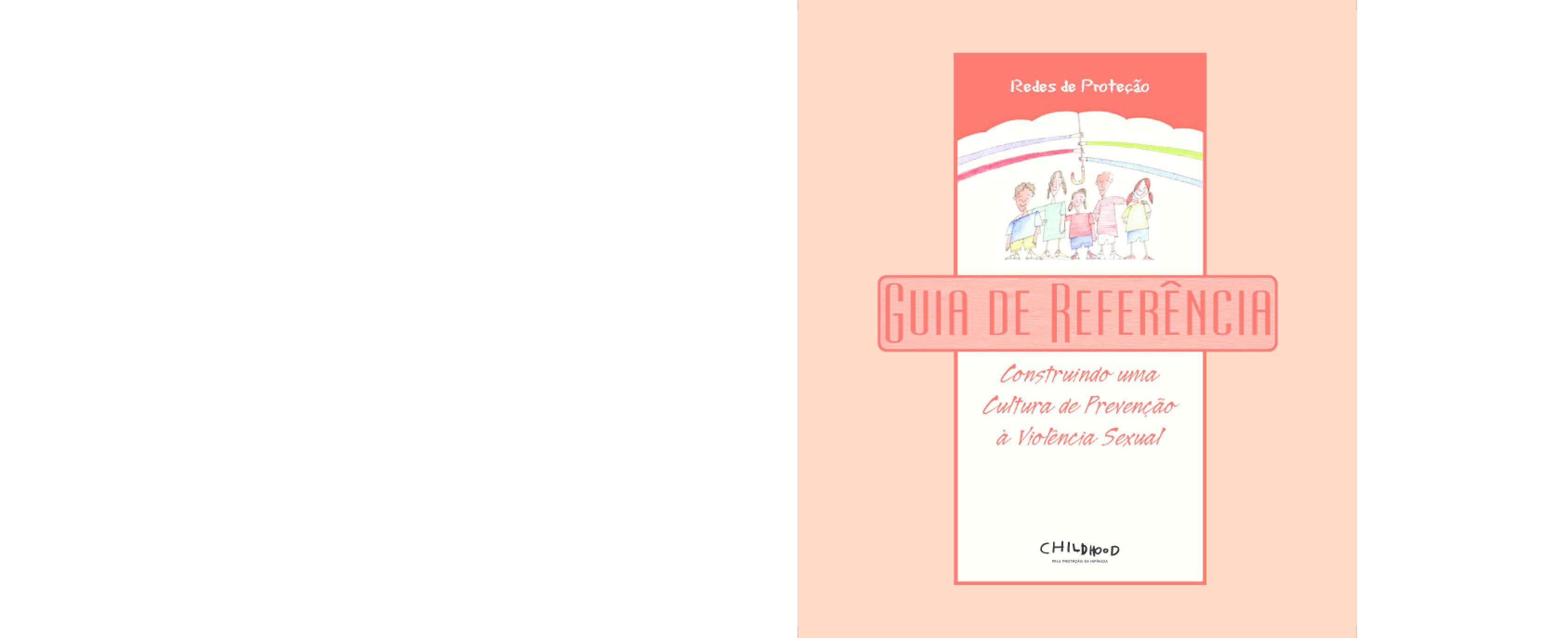 Guia de referência - construindo uma cultura de prevenção à violência sexual