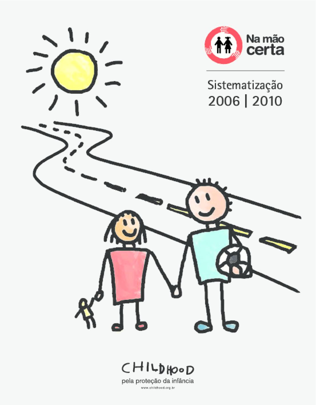 Sistematização 2006-2010: Programa Na Mão Certa