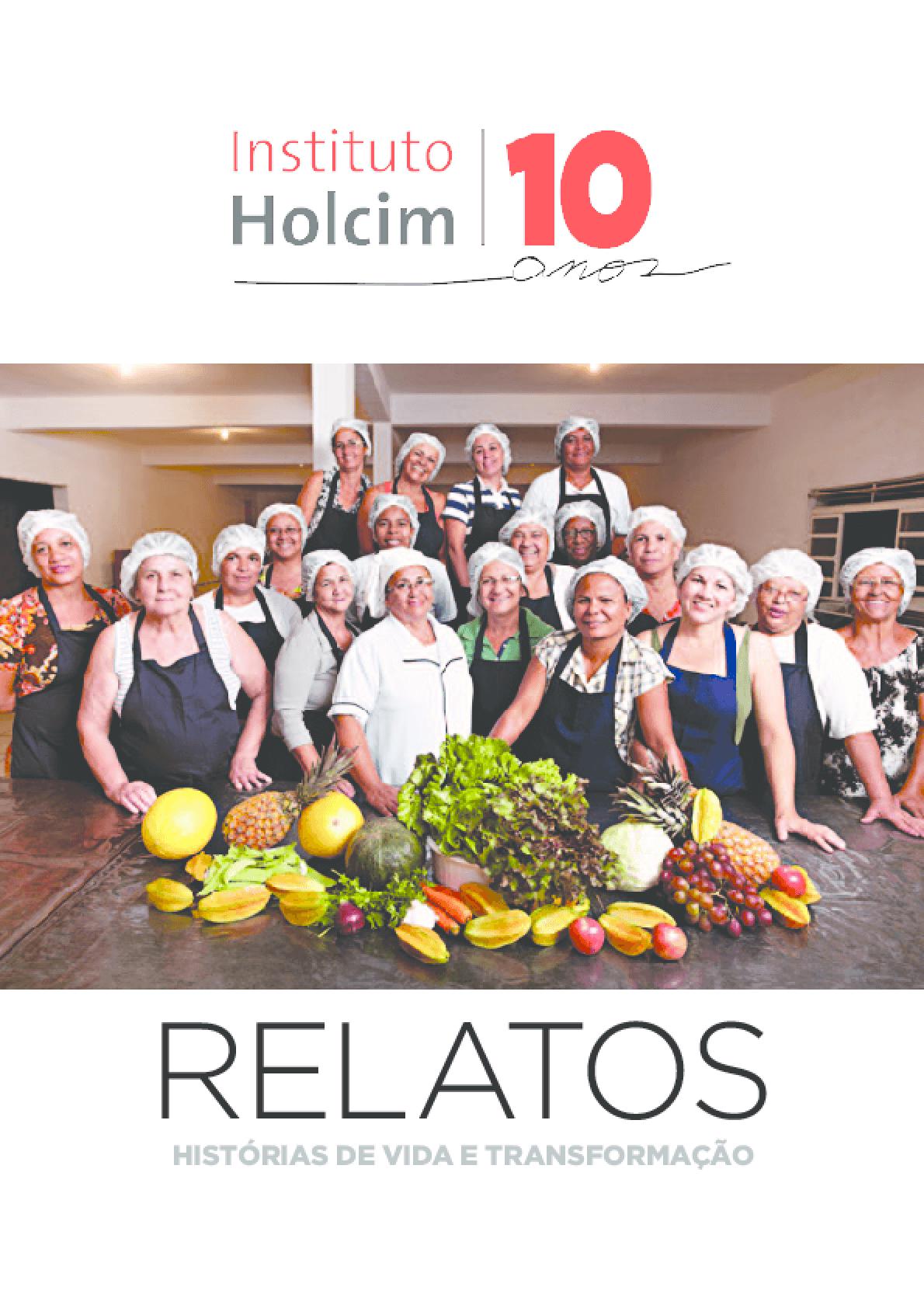 Instituto Holcim - relatos: histórias de vida e transformação