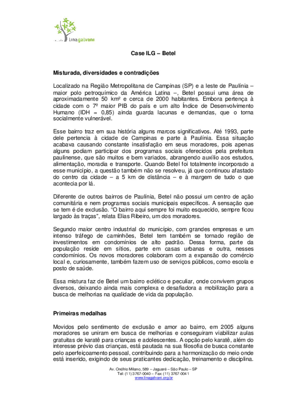 Instituto Lina Galvani: case Betel