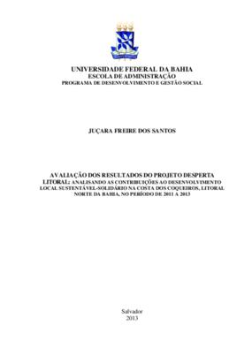 Avalição dos resultados do projeto desperta litoral: Analisando as contribuições ao desenvolvimento local sustentável-solidário na Costa dos Coqueiros, litoral norte da Bahia, no período de 2011 a 2013