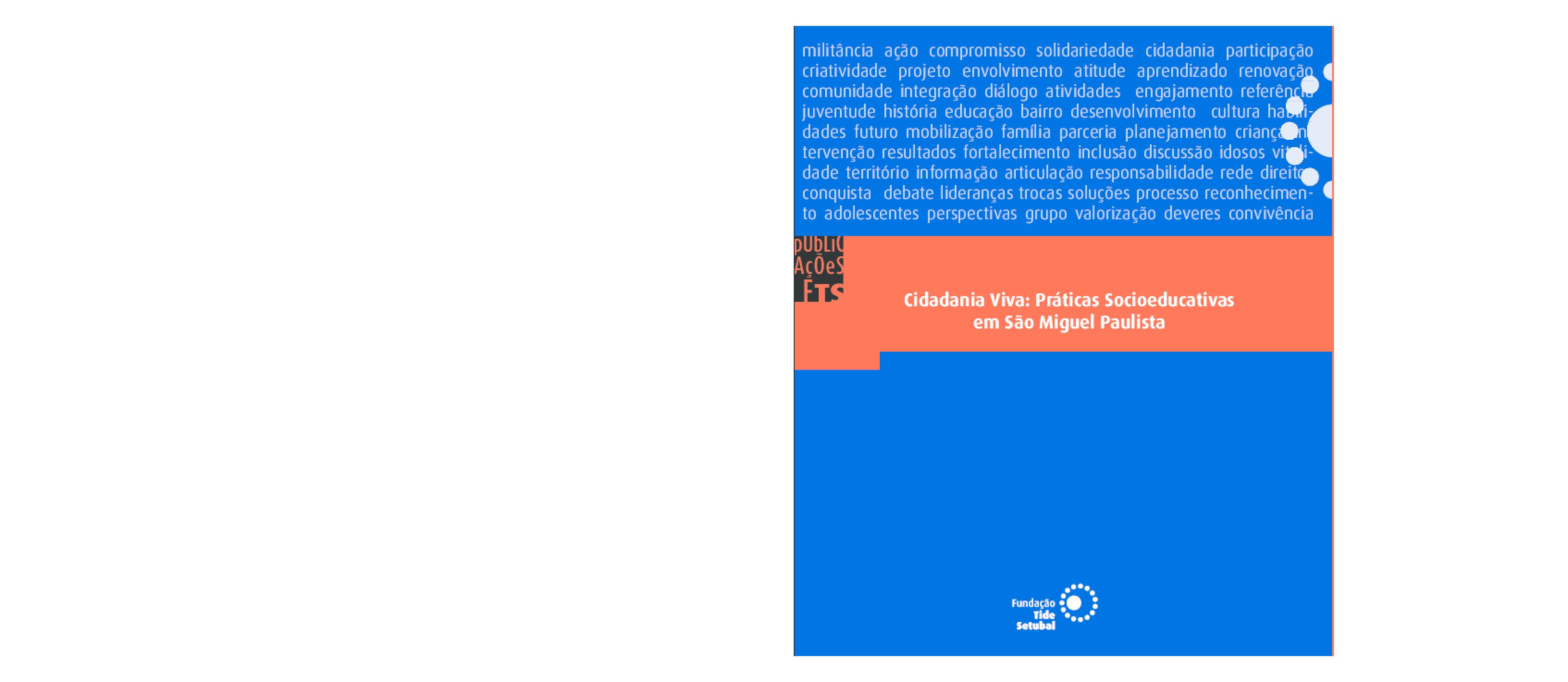 Cidadania viva: práticas socioeducativas em São Miguel Paulista