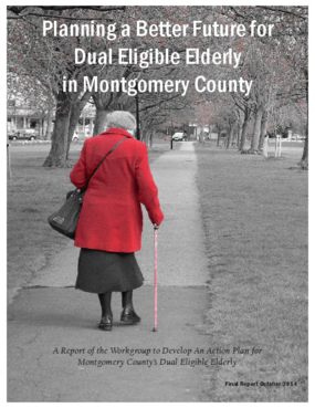 Planning a Better Future for Dual Eligible Elderly in Montgomery County