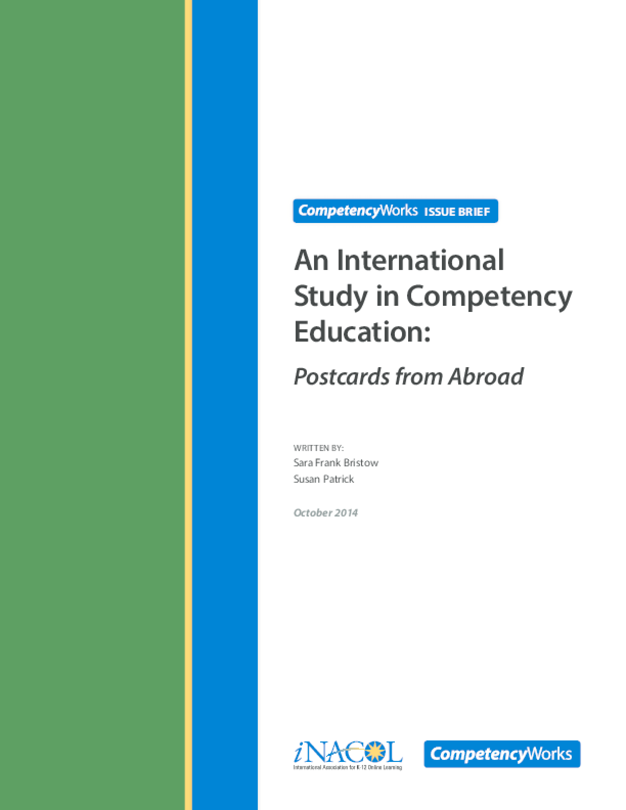 An International Study in Competency Education: Postcards from Abroad