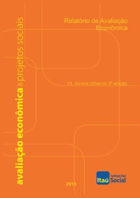 Relatório de avaliação economica: Programa jovens urbanos ( 3ª edição))