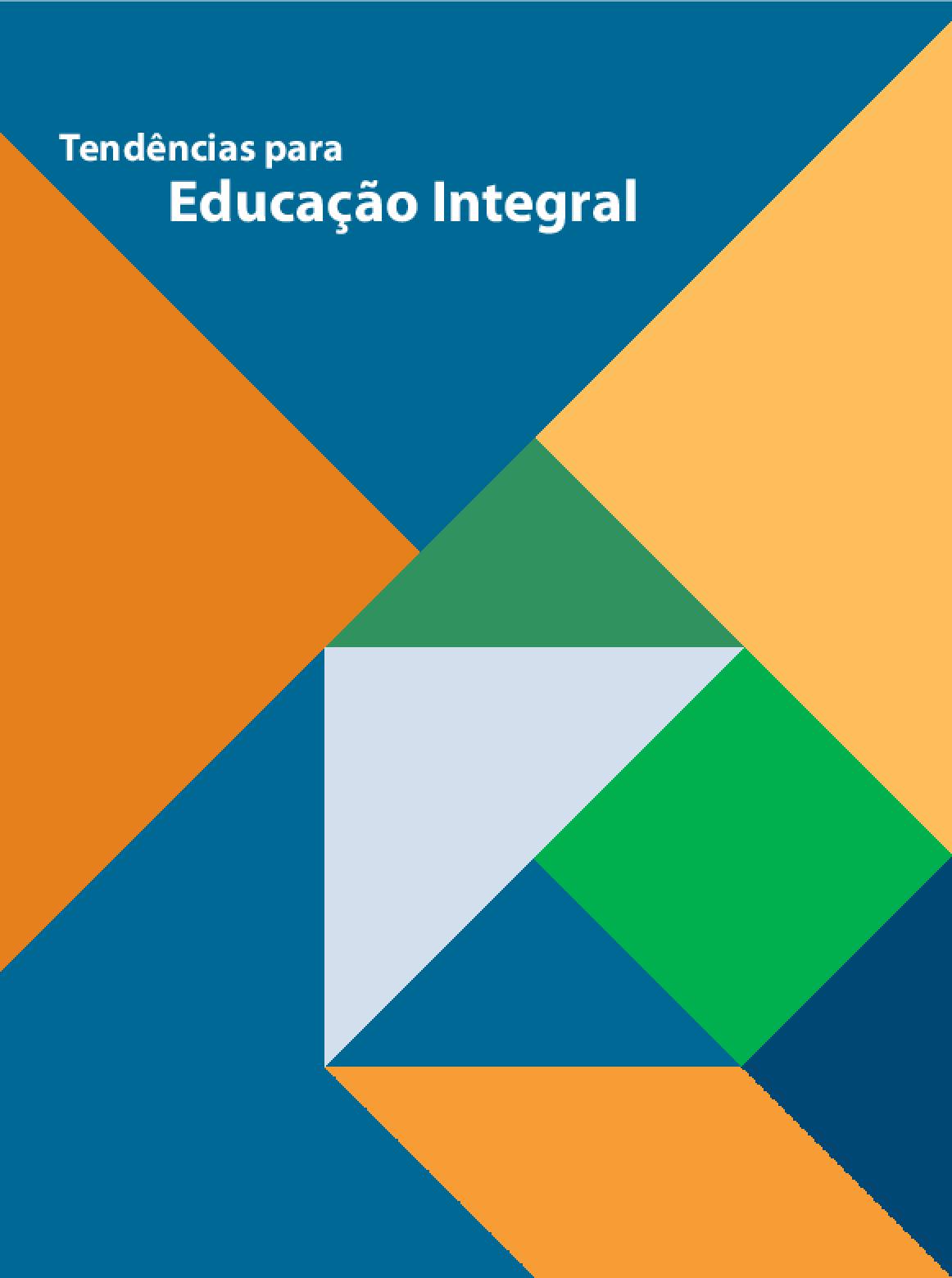 Tendências para a educação integral