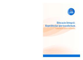 Educação integral: experiências que transformam