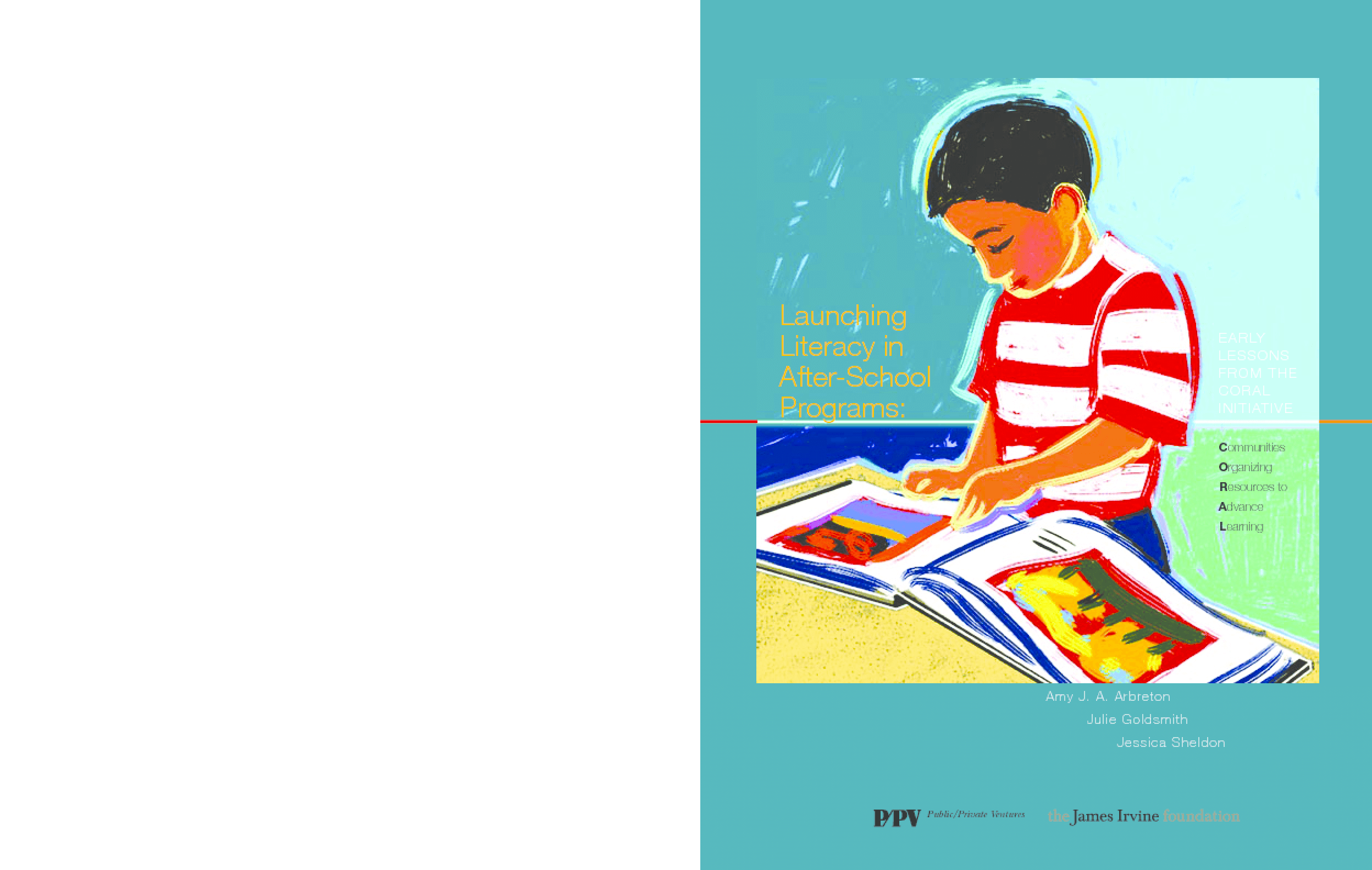 Launching Literacy in After-School Programs: Early Lessons from the CORAL Initiative