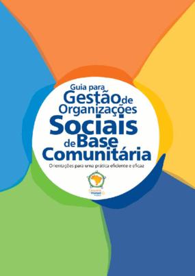 Guia para gestão de organizações sociais de base comunitária
