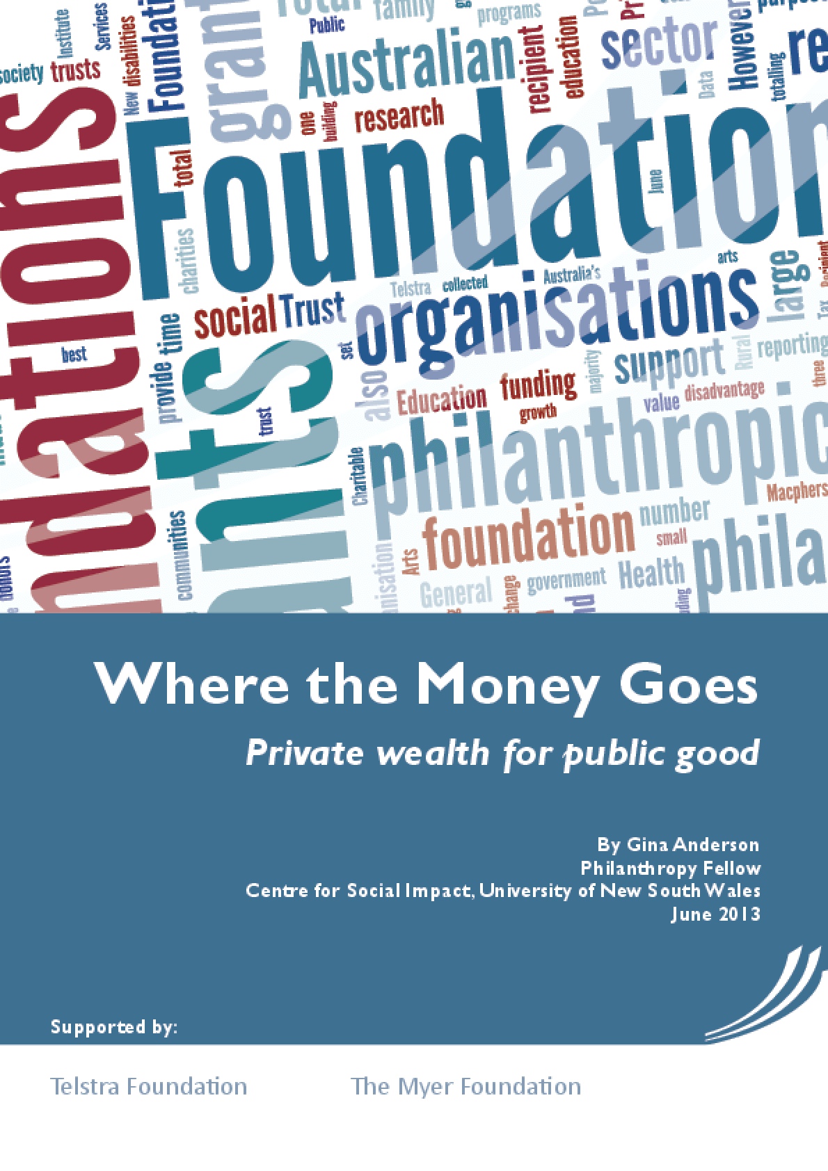 Where the Money Goes: Private Wealth for Public Good