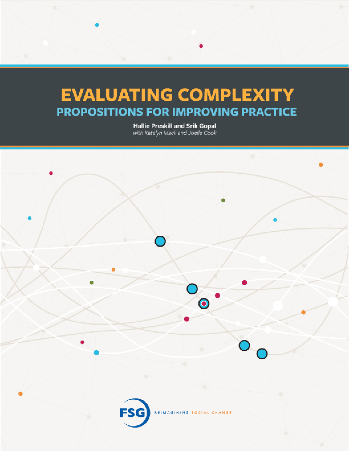 Evaluating Complexity: Propositions for Improving Practice